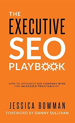 4. The Executive SEO Playbook - Jessica Bowman