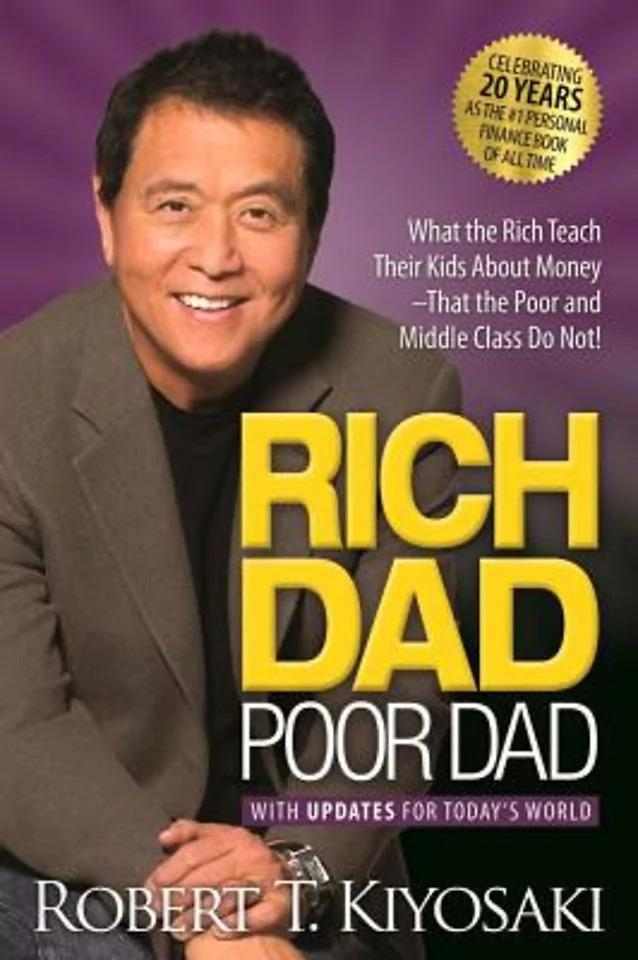Rich Dad, Poor Dad Robert T Kiyosaki